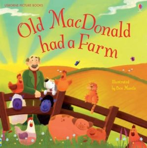 Old MacDonald Had a Farm illustrated by Ben Mantle
