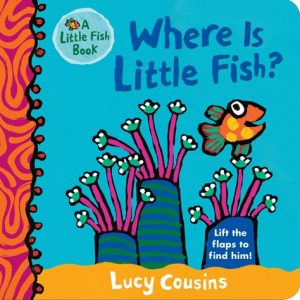 Where is Little Fish by Lucy Cousins