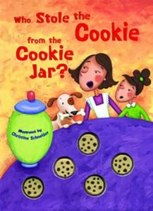 Who Stole the Cookie from the Cookie Jar? illustrated book of the Nursery Rhyme