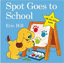 Spot Goes to School by Eric Hill - Printables worksheet and games