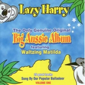 Kookaburra Sits in the Old Gum Tree by Lazy Harry from the Original Big Aussie Album