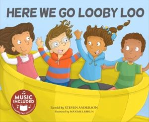 Here We Go Looby Loo retold by Steven Anderson