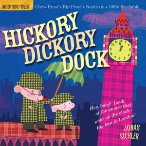 Hickory Dickory Dock illustrated by Jonas Sickler