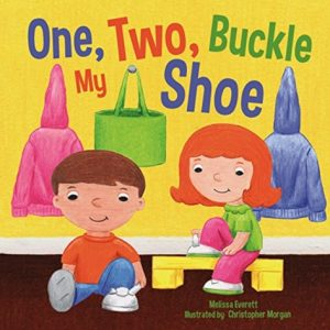 One, Two, Buckle My Shoe, illustrated by Christopher Morgan