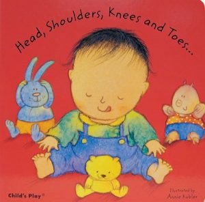 Head, Shoulders, Knees and Toes illustrated by Annie Kubler