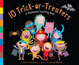 10 Trick or Treaters, A Halloween Counting Book by Janet Schulman and Linda Davick