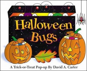 Halloween Bugs, A Trick or Treat Pop-up By David A.Carter