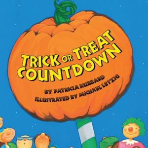 Trick or Treat Countdown by Patricia Hubbard and Michael Letzig