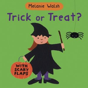 Trick or Treat by Melanie Walsh
