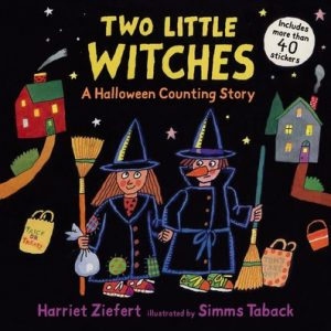 Two Little Witches, A Halloween Counting Story by Harriet Ziefert