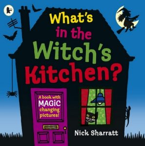 What's in the Witch's Kitchen by Nick Sharratt