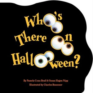 Who's There on Halloween by Pamela Conn Beall and Susan Hagen Nipp