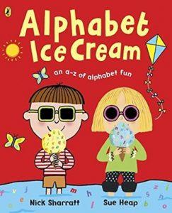 Alphabet Ice Cream by Nick Sharratt and Sue Heap