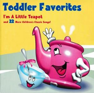 I'm A Little Teapot nursery rhyme from the album Toddler Favorites Special Combo Pack