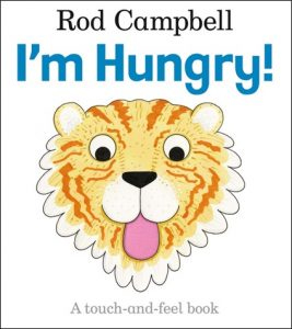 I'm Hungry written by Rod Campbell