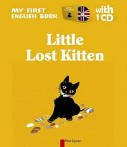 Little Lost Kitten by Natacha and Albertine Deletaille