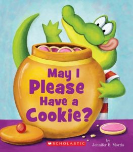 May I Please Have a Cookie by Jennifer E. Morris, Children's Food Books