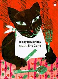 Today is Monday by Eric Carle, Children's Food Books