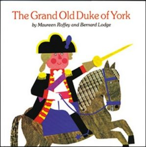 The Grand Duke of York by Maureen Roffey and Bernard Lodge