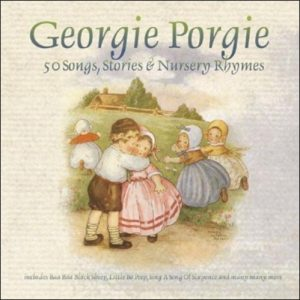 Georgie Porgie from the album 50 Songs, Stories and Nursery Rhymes
