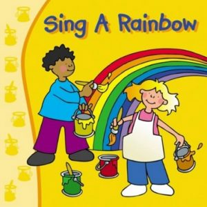 I Can Sing a Rainbow by Kidzone