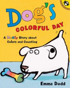Dog's Colorful Day by Emma Dodd, a Messy Story about Colors and Counting