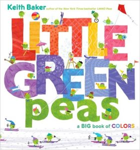 Little Green Peas a Big Book of Colors by Keith Baker