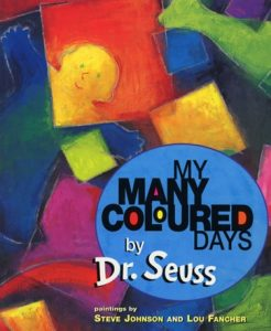 My Many Colored Days by Dr. Seuss, Steve Johnson and Lou Fancher