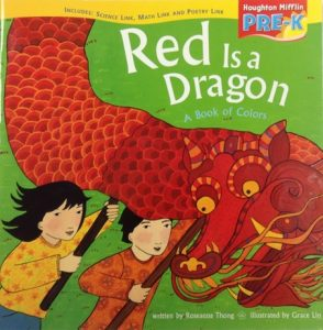 Red is a Dragon a Book of Colors by Roseanne Thong and Grace Lin