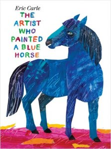 The Artist Who Painted a Blue Horse by Eric Carle colours kids